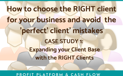 Perfect Client or Right Client