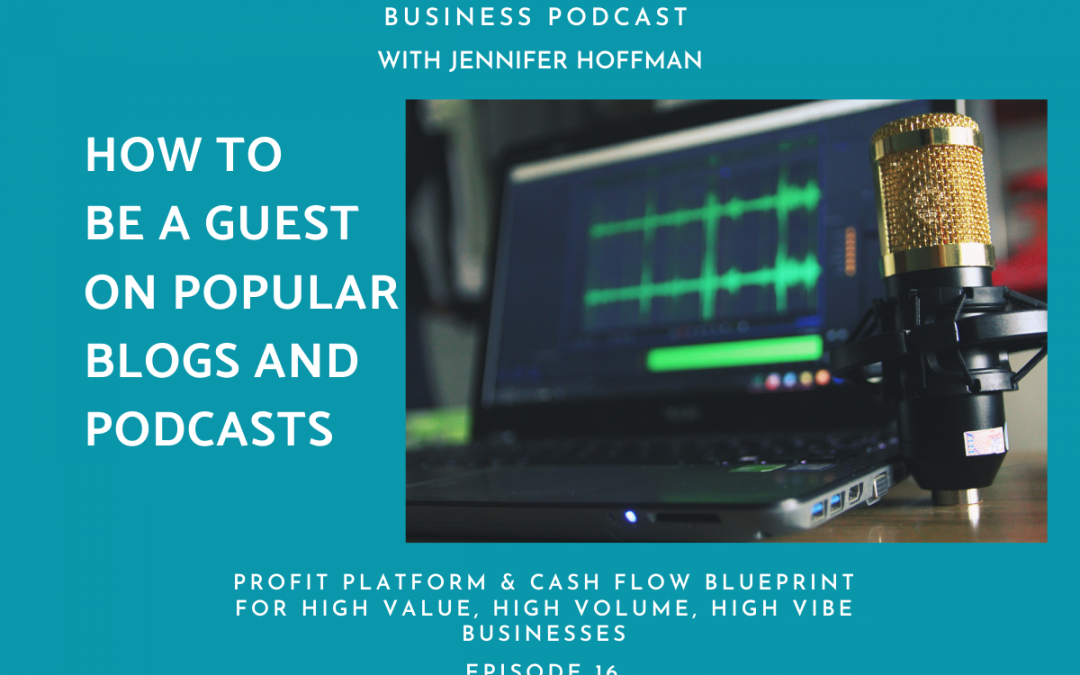 How to Be A Guest On Podcasts and Blogs